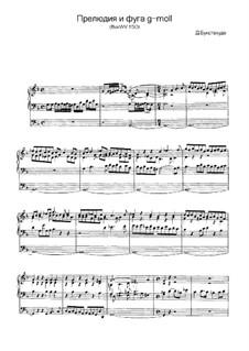 Прелюдия для органа соль минор, BuxWV 150: Для одного исполнителя by Дитрих Букстехуде