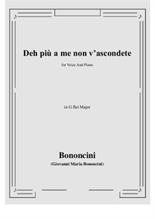 Deh più a me non v'ascondete: G flat Major by Джованни Мария Бонончини