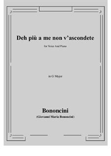 Deh più a me non v'ascondete: G Major by Джованни Мария Бонончини