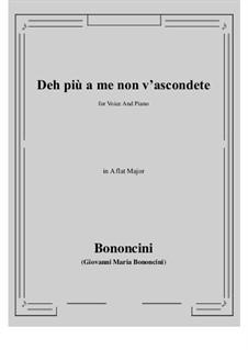 Deh più a me non v'ascondete: A flat Major by Джованни Мария Бонончини
