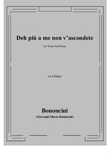Deh più a me non v'ascondete: Ля мажор by Джованни Мария Бонончини