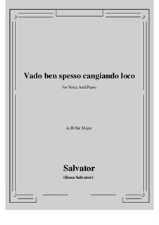 Vado ben spesso cangiando loco: B flat Major by Сальватор Роза