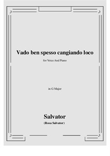 Vado ben spesso cangiando loco: G Major by Сальватор Роза