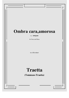 Antigone. Ombra cara, amorosa: A flat minor by Tommaso Traetta