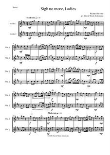 Sigh no more, Ladies: For 2 violins by Richard Stevens