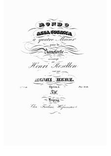 Rondo alla Cosacca, Op.2: Для фортепиано в 4 руки by Анри Герц