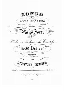 Rondo alla Cosacca, Op.2: Для фортепиано by Анри Герц
