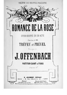 Романс о розе: Клавир с вокальной партией by Жак Оффенбах