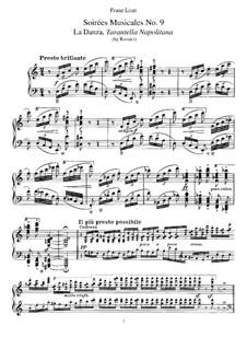 Транскрипции на темы из цикла 'Музыкальные вечера' Россини, S.424: No.9 Tarantella Napoletana by Франц Лист