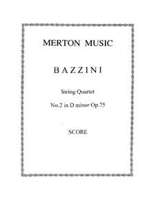Струнный квартет No.2 ре минор, Op.75: Партитура by Антонио Бадзини
