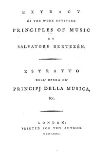 Extract of the Work Entitled Principles of Music: Extract of the Work Entitled Principles of Music by Salvatore Bertezen