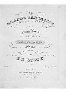 Большая фантазия на темы из оперы 'La fiancée' Обера, S.385: Большая фантазия на темы из оперы 'La fiancée' Обера by Франц Лист