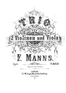 Струнное трио ля минор, Op.15: Струнное трио ля минор by Фердинанд Маннс