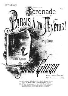 Parais à ta fenêtre, Op.29: Parais à ta fenêtre by Луи Грег