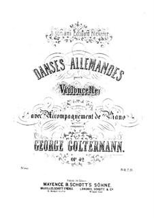 Немецкие танцы для виолончели и фортепиано, Op.42: Немецкие танцы для виолончели и фортепиано by Георг Гольтерманн