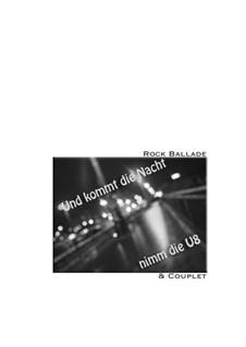 Und kommt die Nacht, nimm die U8: Und kommt die Nacht, nimm die U8 by Николаус Hollmann