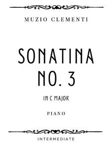 Сонатина No.3: For intermediate piano by Муцио Клементи