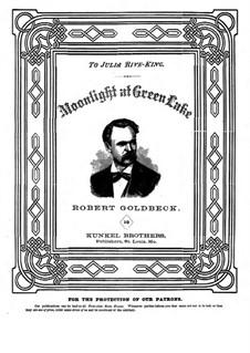 Пьесы для фортепиано: Moonlight at Green Lake by Роберт Голдбек