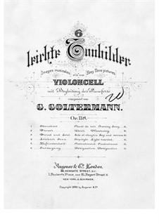 Шесть лёгких поэтических картинок для виолончели и фортепиано, Op.118: Шесть лёгких поэтических картинок для виолончели и фортепиано by Георг Гольтерманн