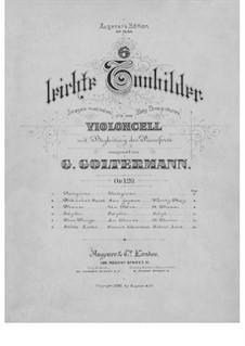 Шесть лёгких поэтических картинок для виолончели и фортепиано, Op.129: Партитура by Георг Гольтерманн
