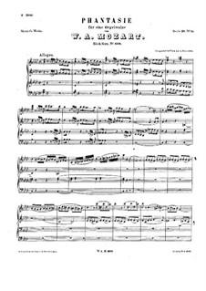 Фантазия для механического органа фа минор, K.608: Для одного исполнителя by Вольфганг Амадей Моцарт
