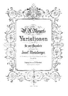 Eight Variations on 'Ein Weib ist das herrlichste Ding' from 'Der dumme Gartner' by B. Schack, K.613: Для двух фортепиано в 4 руки by Вольфганг Амадей Моцарт