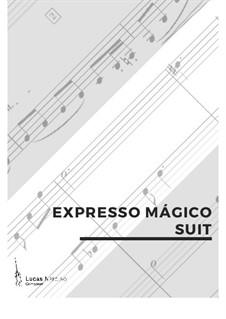 Expresso Mágico - Abertura, Op.20: Expresso Mágico - Abertura by Lucas Narciso