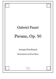 Павана, Op.50: For instruments in four parts – score and parts by Габриэль Форе