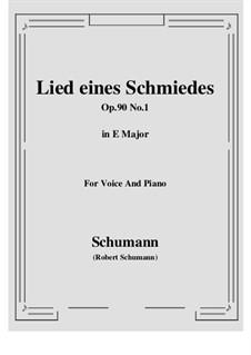 Шесть стихотворений и Реквием, Op.90: No.1 Lied eines Schmiedes (E Major) by Роберт Шуман