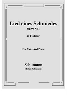 Шесть стихотворений и Реквием, Op.90: No.1 Lied eines Schmiedes (F Major) by Роберт Шуман