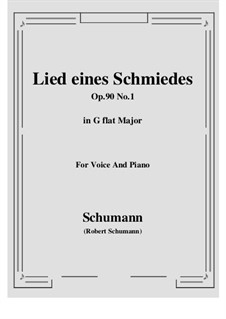 Шесть стихотворений и Реквием, Op.90: No.1 Lied eines Schmiedes (G flat Major) by Роберт Шуман