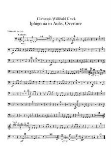 Ифигения в Авлиде, Wq.40: Увертюра  – партия литавр by Кристоф Виллибальд Глюк