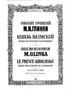 Князь Холмский: Увертюра by Михаил Глинка