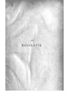La roussotte: La roussotte by Флоримон Эрве, Шарль Лекок, Marius Boullard