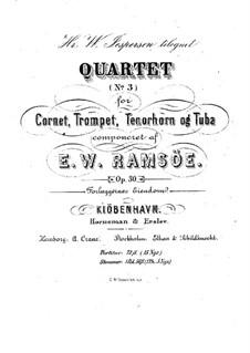 Брасс-квартет No.3 ми-бемоль мажор, Op.30: Партитура by Вильгельм Рамсю
