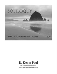 Soliloquy I: Soliloquy I by R. Kevin Paul