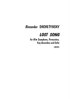 Lost Song: Lost Song by Alexander Shchetynsky