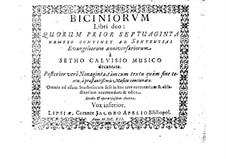 Biciniorum libri duo: Biciniorum libri duo by Sethus Calvisius