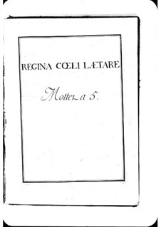 Regina coeli laetare: Regina coeli laetare by Мишель Ришар де Лаланд