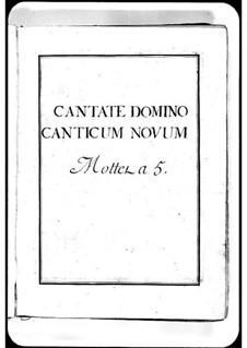 Cantate Domino canticum novum: Cantate Domino canticum novum by Мишель Ришар де Лаланд