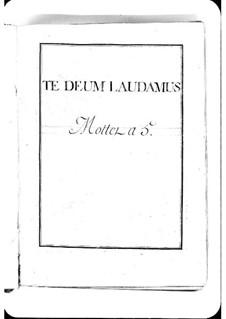 Te Deum laudamus: Te Deum laudamus by Мишель Ришар де Лаланд
