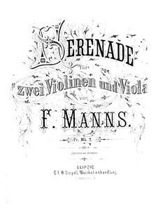 Серенада для двух скрипок и альта: Серенада для двух скрипок и альта by Фердинанд Маннс