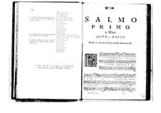 Поэтически-гармоническое вдохновение для голосов и бассо континуо: Том I. Псалм I by Бенедетто Марчелло