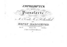 Двенадцать экспромтов, Op.22: Двенадцать экспромтов by Генрих Маршнер
