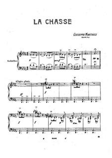 Шесть пьес для фортепиано, Op.38: No.4 La chasse by Джузеппе Мартуччи