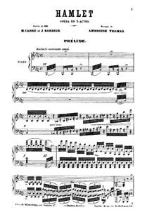 Гамлет: Акт I, для солистов, хора и фортепиано by Амбруаз Томас