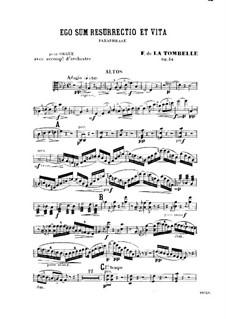 Ego sum resurrectio et vita. Paraphrase for Organ and Orchestra, Op.34: Партия альтов by Фердинанд де Ла Томбелль