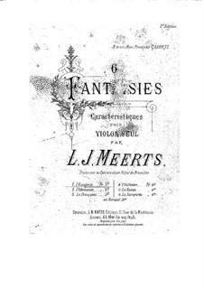 Шесть характеристических фантазий для виолончели: Шесть характеристических фантазий для виолончели by Ламбер Жозеф Меертс