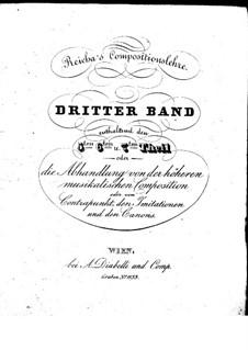 Compositionslehre: Band III, Teile V-VII by Антон Рейха