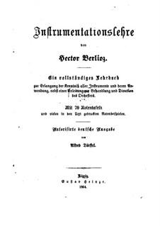 Большой трактат о современной инструментовке и оркестровке, Op.10: Немецкий текст by Гектор Берлиоз